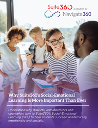 Nav360-K12-EB-051021-Why Suite360's Social-Emotional Learning Is More Important than Ever-200x260
