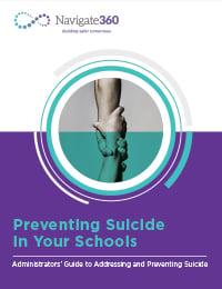 Nav360-K12-EB-060321-Preventing Suicide in Your Schools-200x260