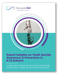 Nav360-K12-EB-070221-Expert Insights on Youth Suicide Awareness & Prevention in K-12 Schools-200x260