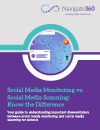 Nav360-K12-EB-092321-Social Media Scanning vs. Monitoring-200x260